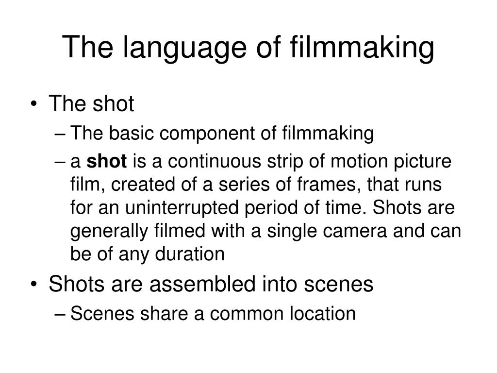 The language of filmmaking