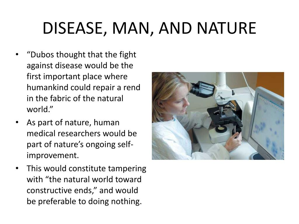 DISEASE, MAN, AND NATURE
