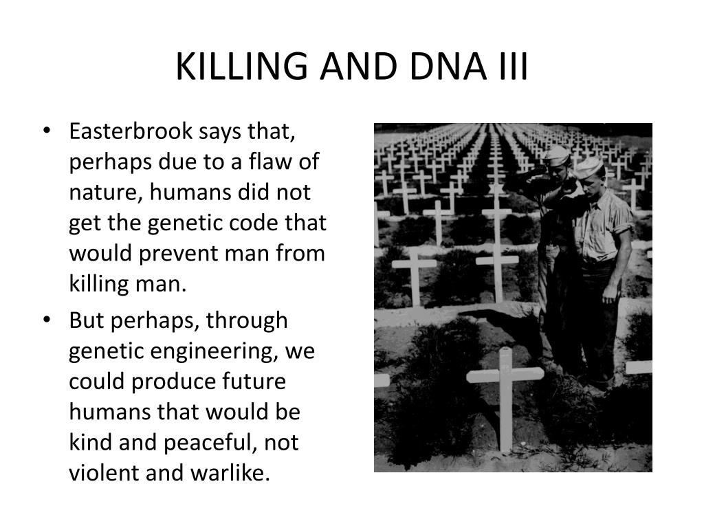 KILLING AND DNA III