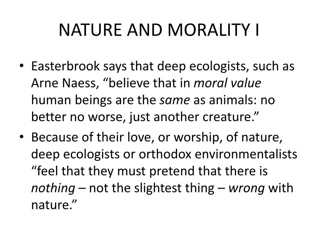 NATURE AND MORALITY I