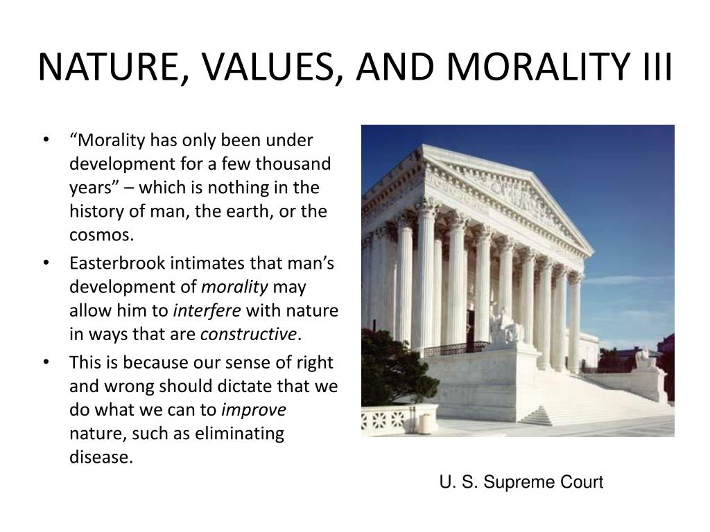 NATURE, VALUES, AND MORALITY III