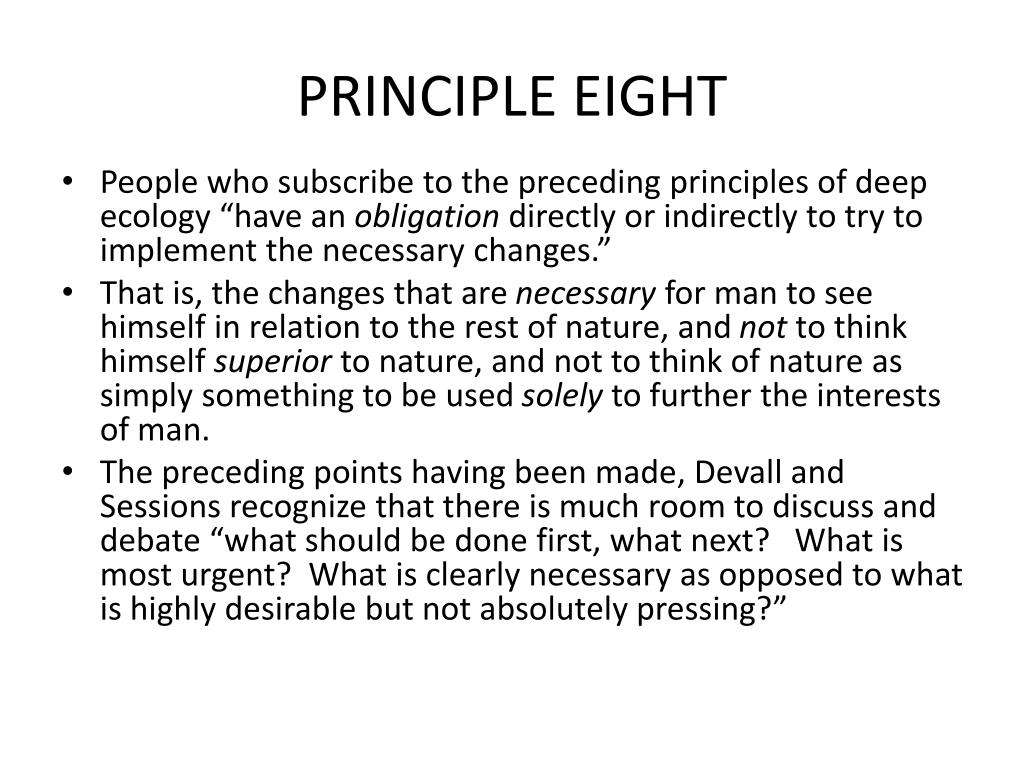 PRINCIPLE EIGHT