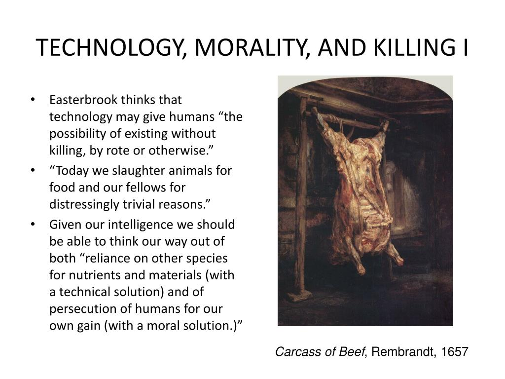 TECHNOLOGY, MORALITY, AND KILLING I
