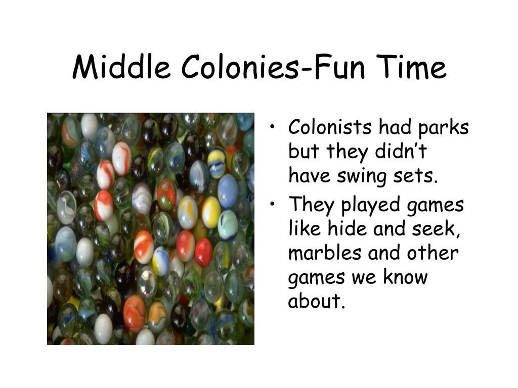 Middle Colonies-Fun Time