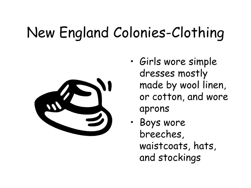 New England Colonies-Clothing