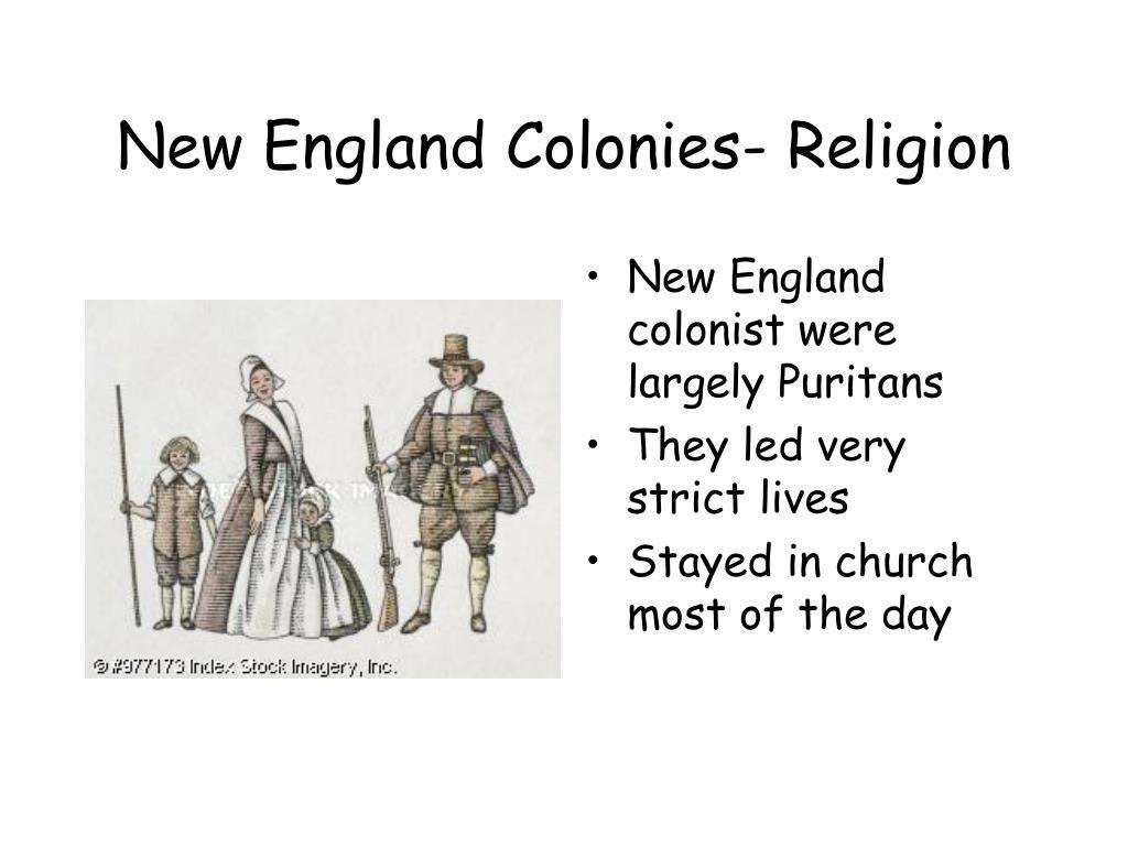New England Colonies- Religion
