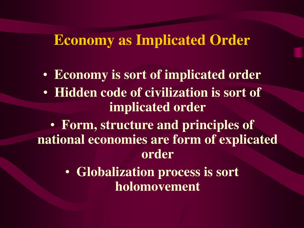 Economy as Implicated Order