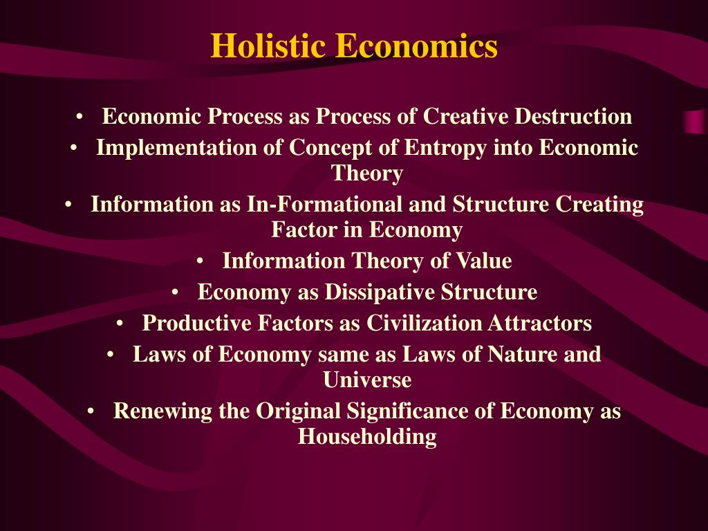 Holistic Economics