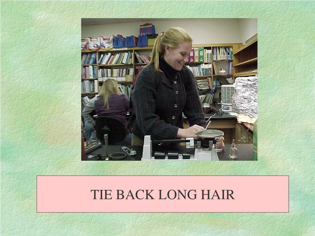 TIE BACK LONG HAIR