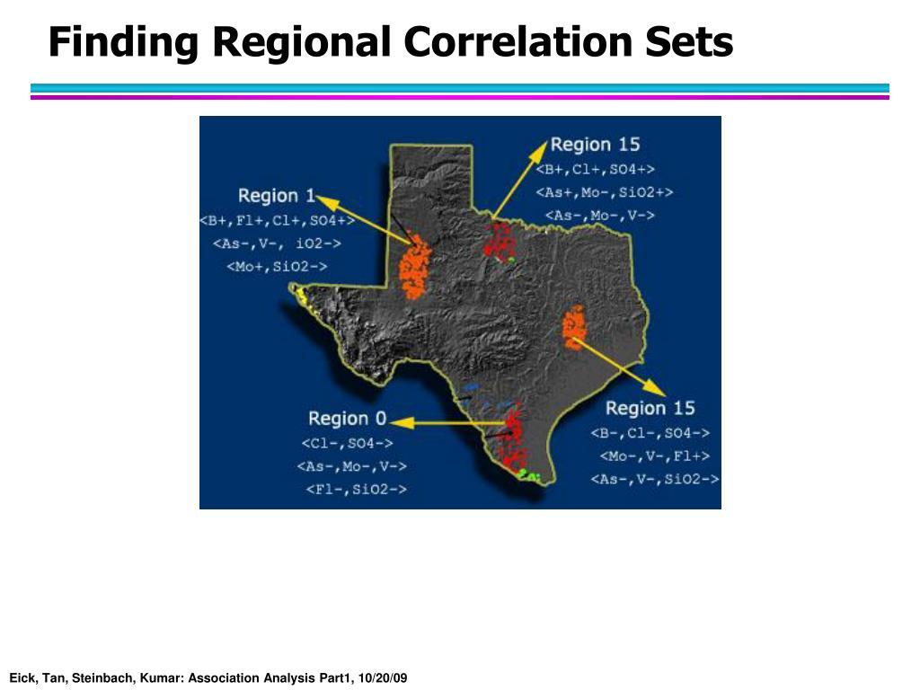 Finding Regional Correlation Sets