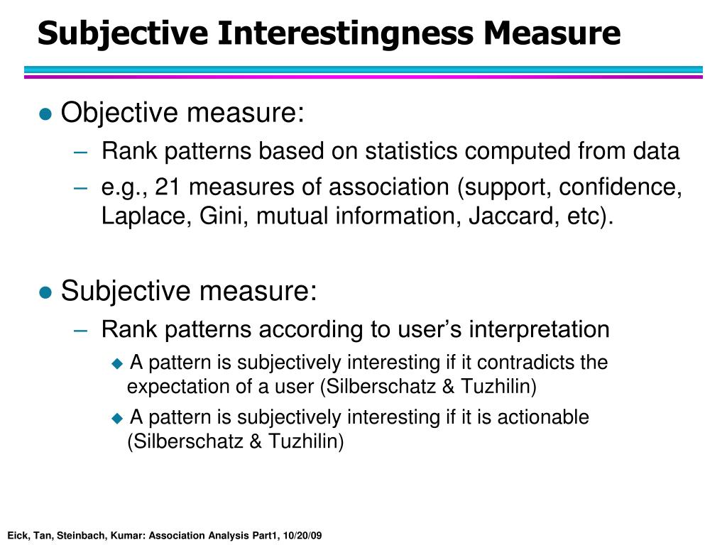 Subjective Interestingness Measure