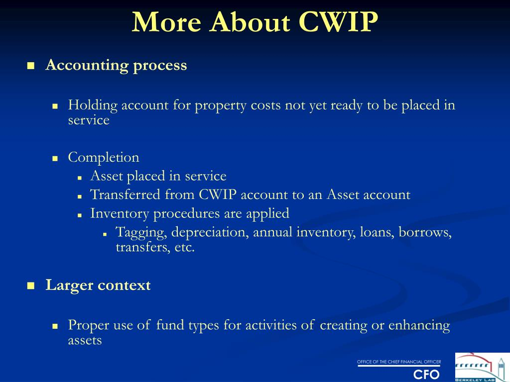 More About CWIP