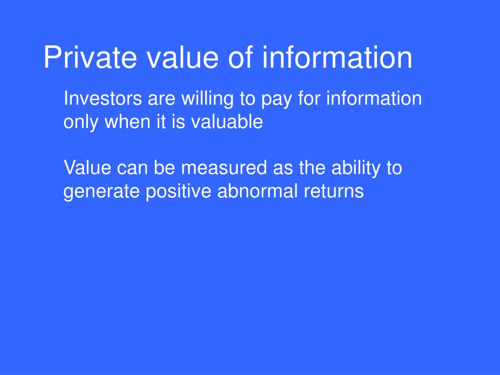 Private value of information