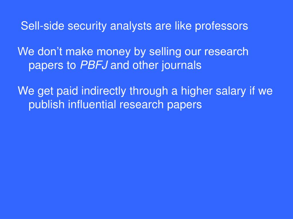 Sell-side security analysts are like professors