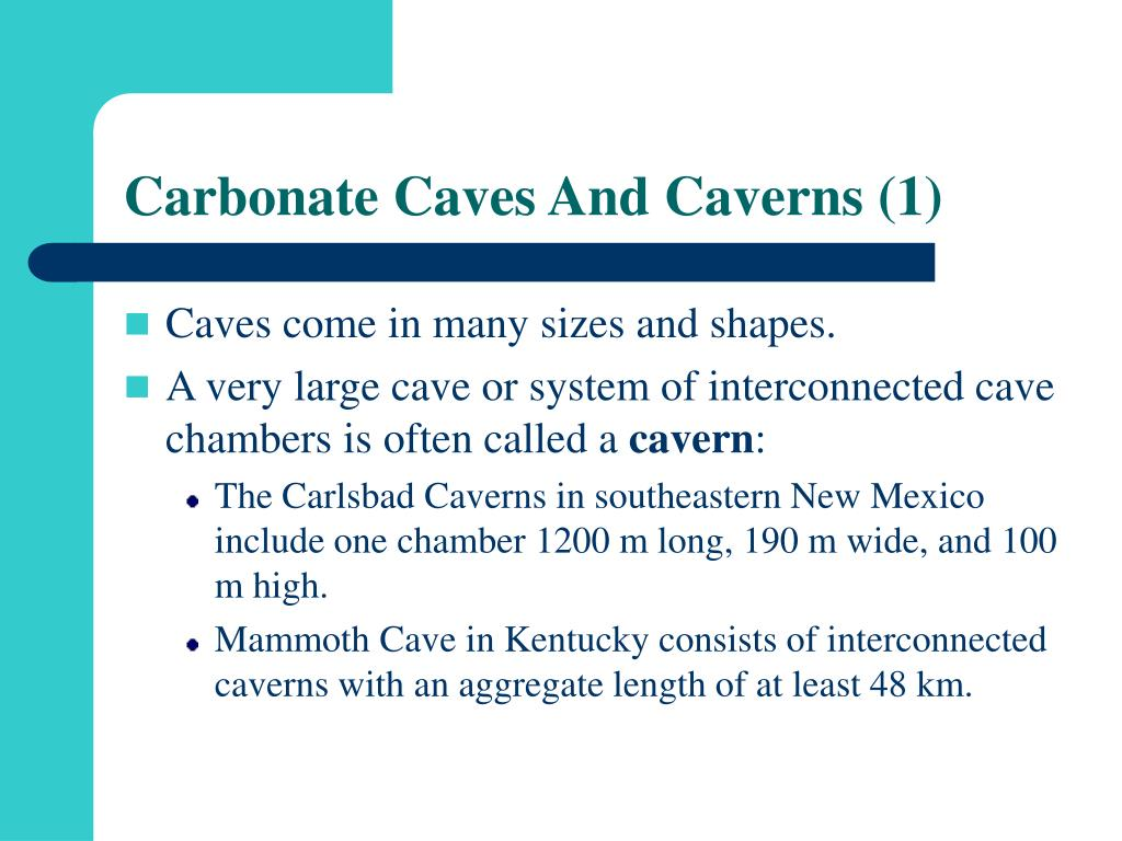 Carbonate Caves And Caverns (1)