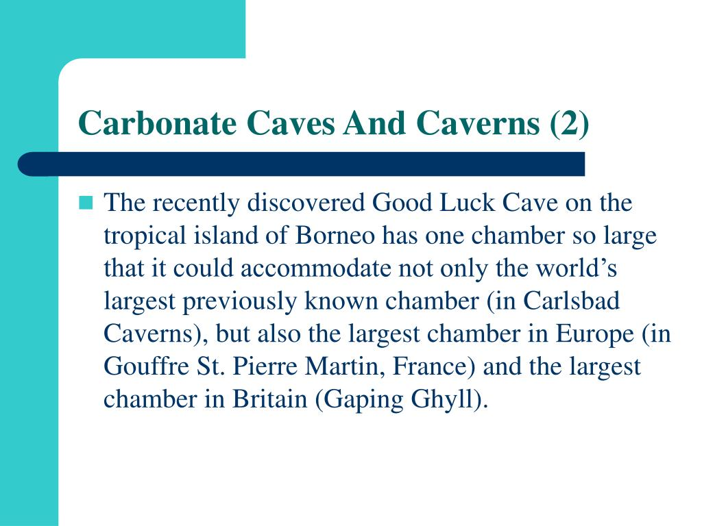Carbonate Caves And Caverns (2)