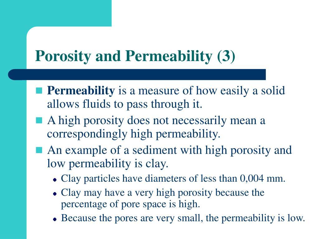 Porosity and Permeability (3)