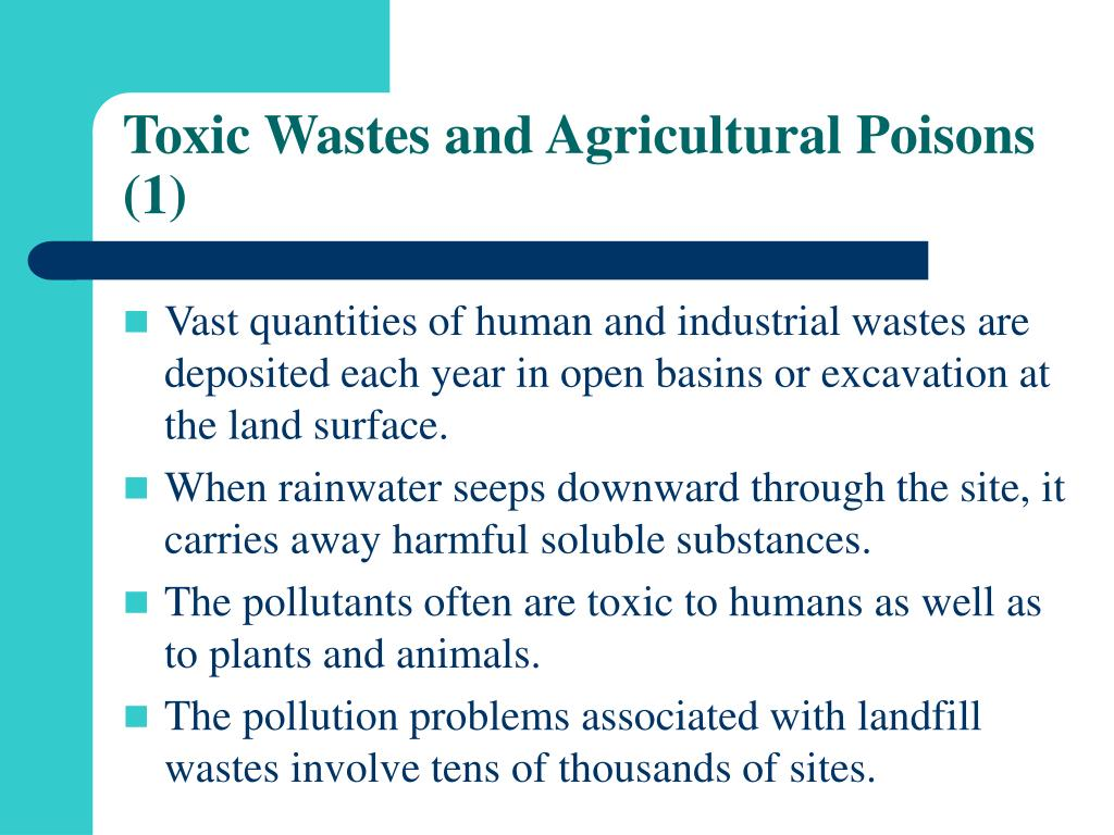 Toxic Wastes and Agricultural Poisons (1)