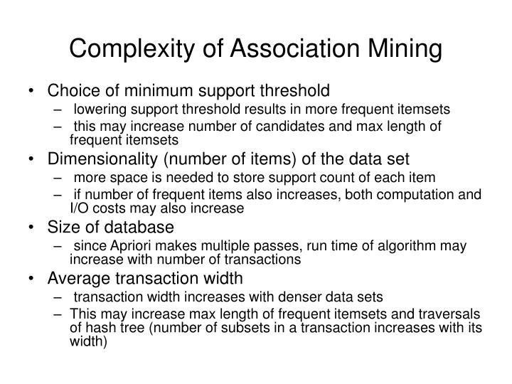 Complexity of Association Mining