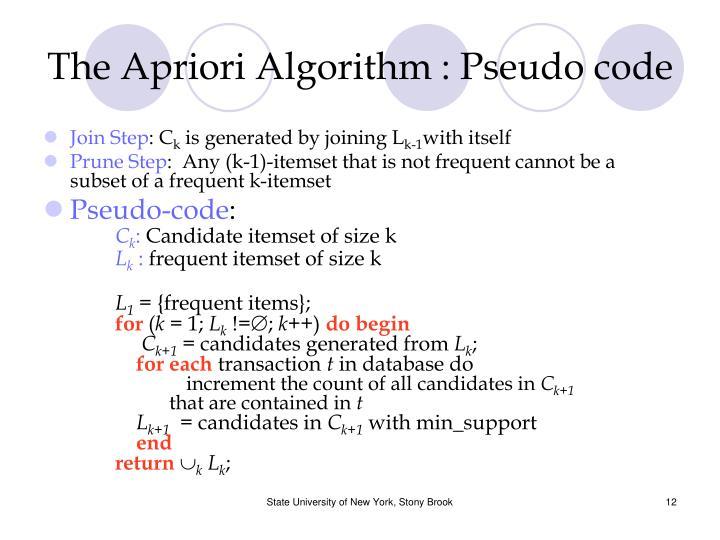 The Apriori Algorithm : Pseudo code
