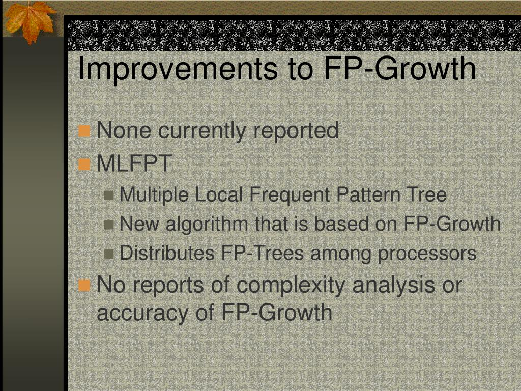 Improvements to FP-Growth