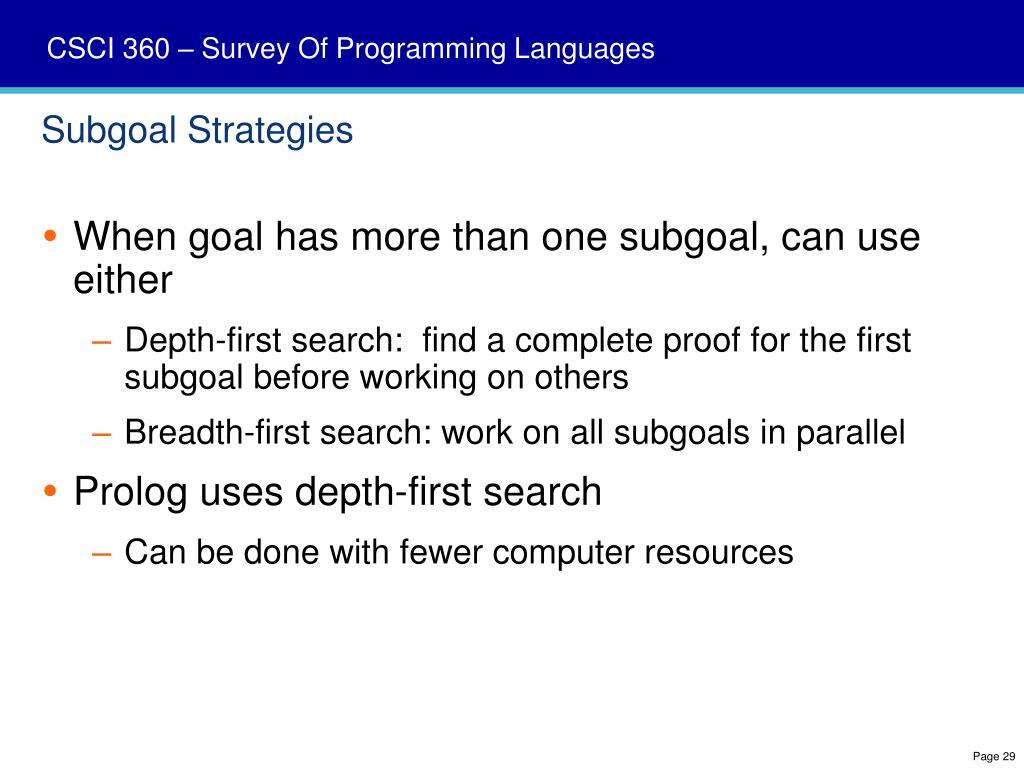 Subgoal Strategies