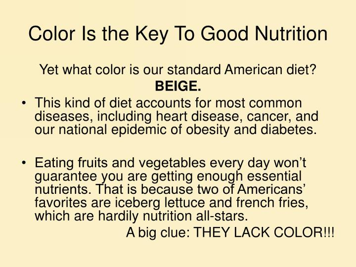 Color is the key to good nutrition