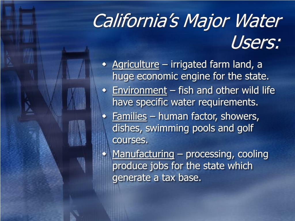 California's Major Water Users: