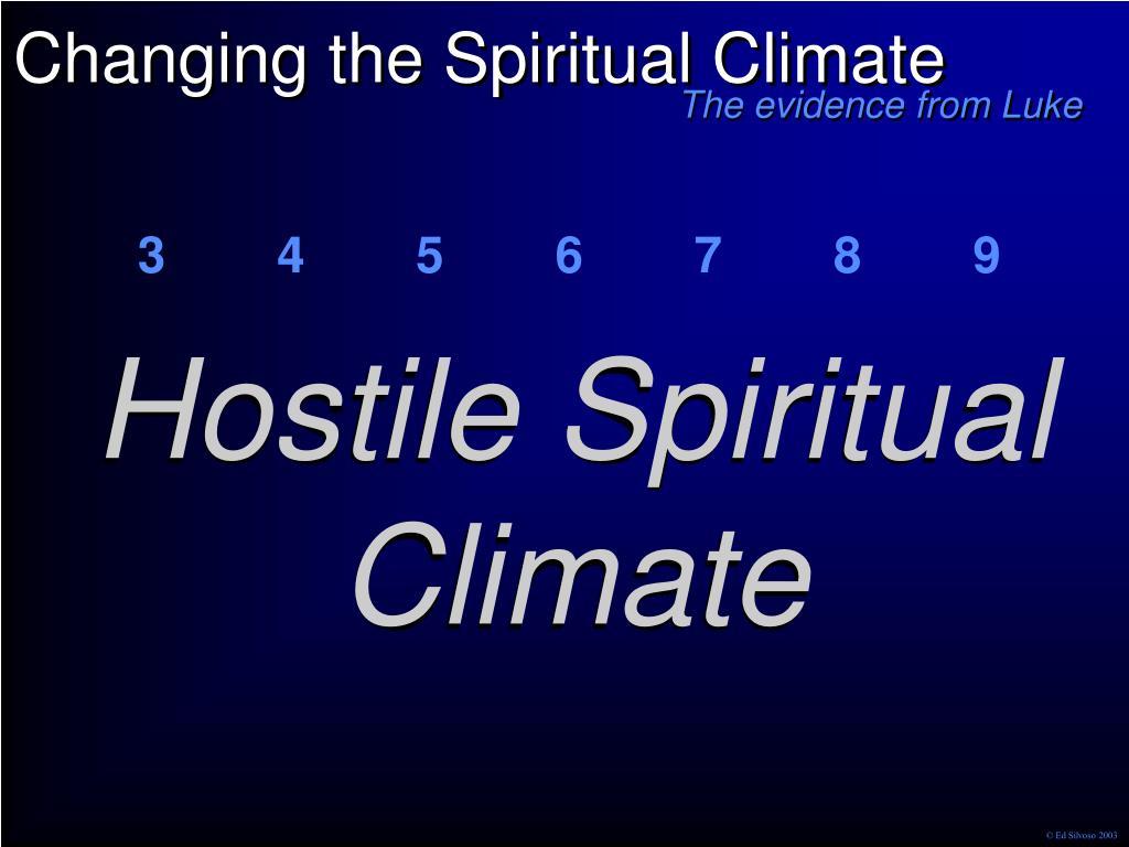 Hostile Spiritual Climate
