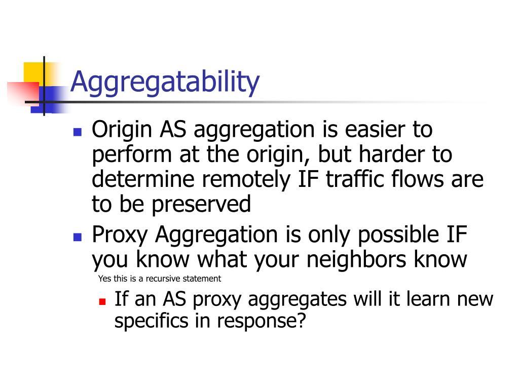 Aggregatability