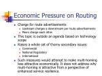economic pressure on routing