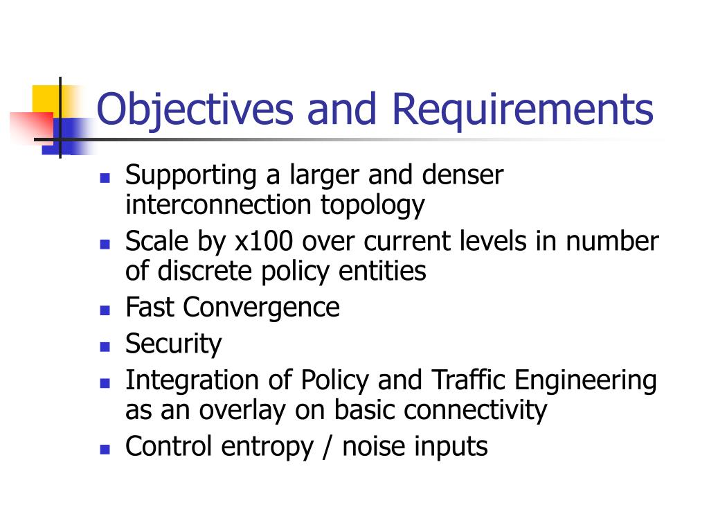 Objectives and Requirements