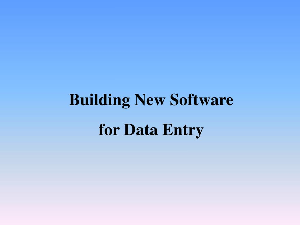 Building New Software