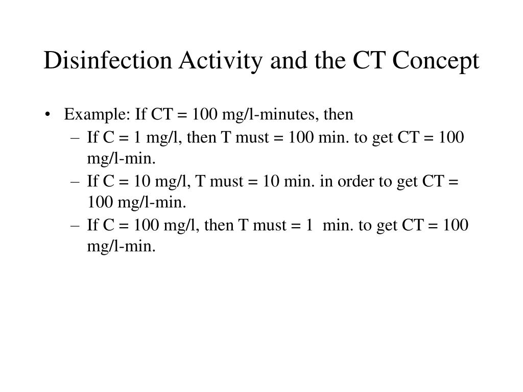 Disinfection Activity and the CT Concept