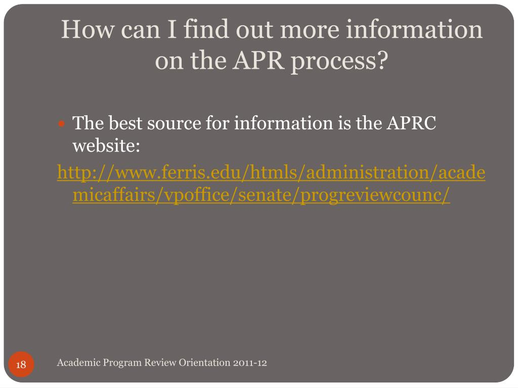 How can I find out more information on the APR process?