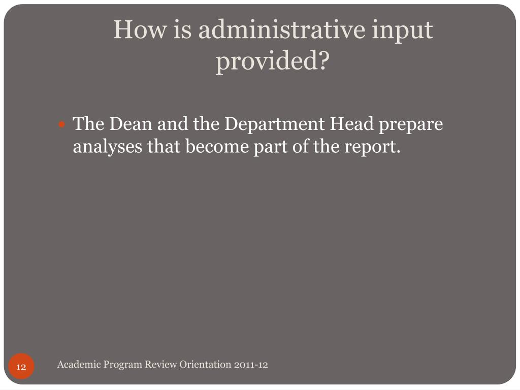 How is administrative input provided?