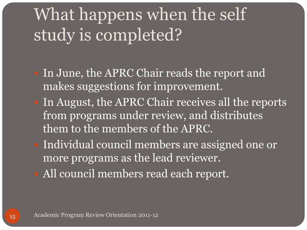 What happens when the self study is completed?