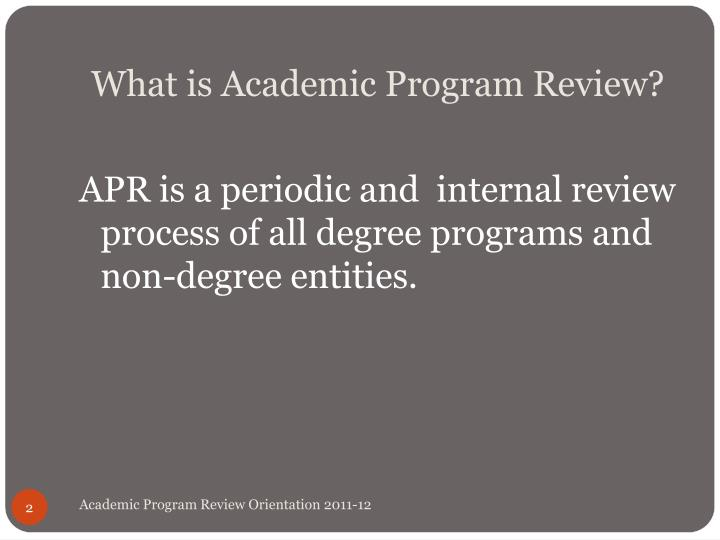 What is academic program review