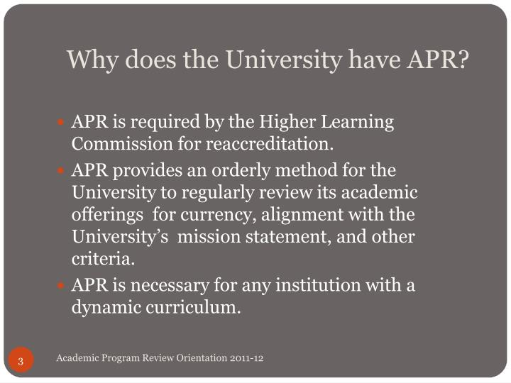 Why does the university have apr