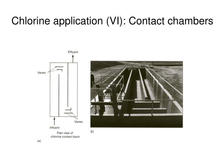 Chlorine application (VI): Contact chambers