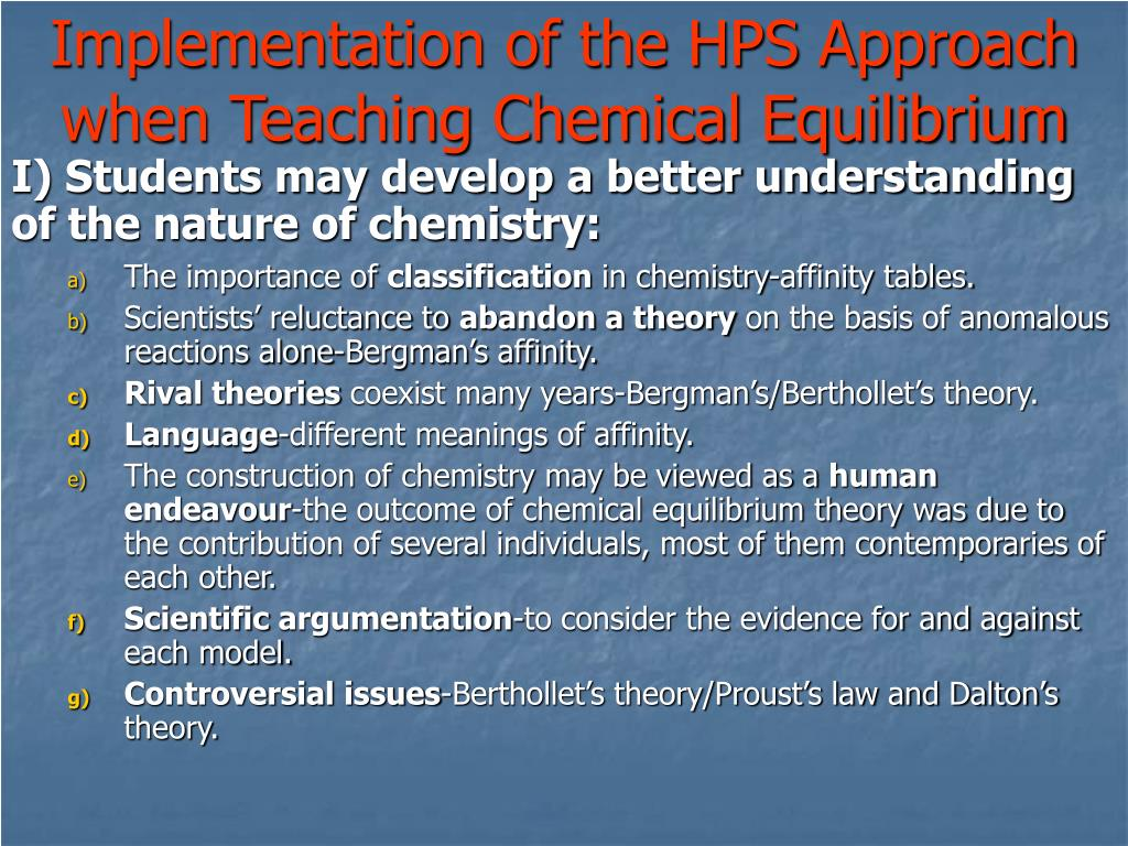 Implementation of the HPS Approach when Teaching Chemical Equilibrium