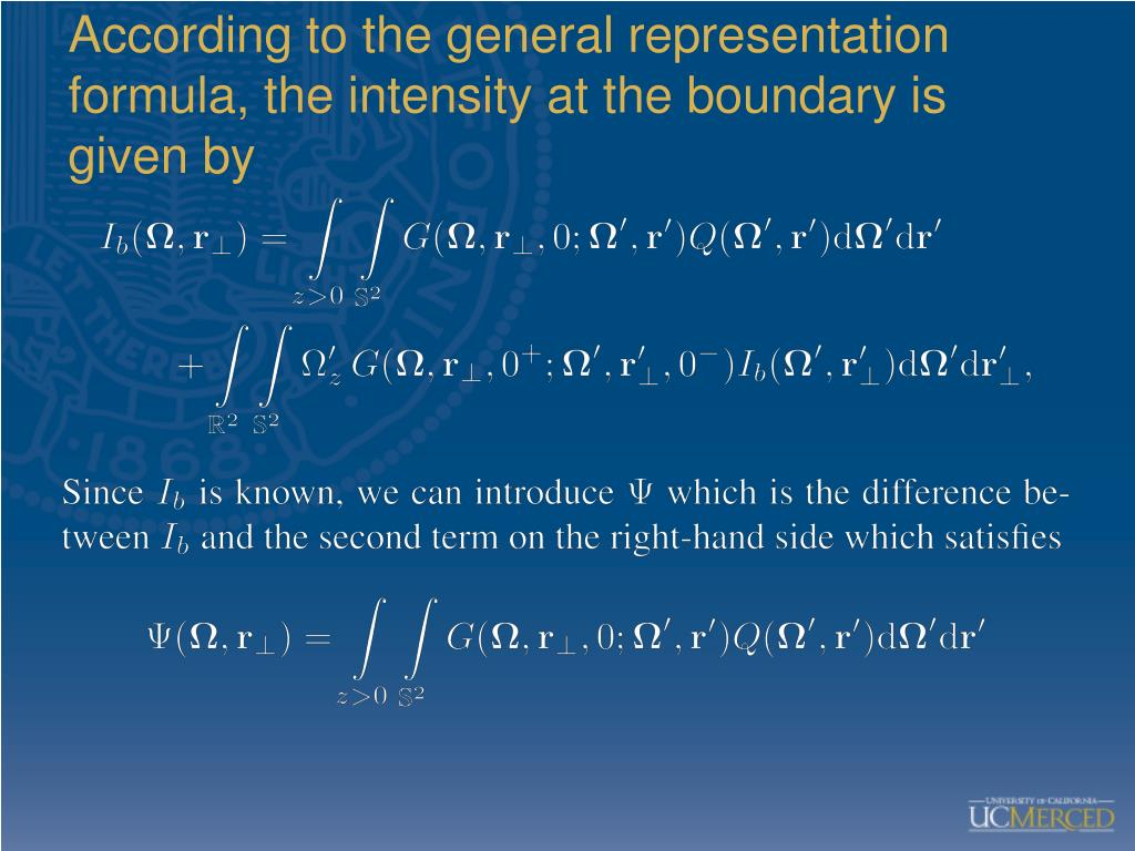 According to the general representation formula, the intensity at the boundary is given by