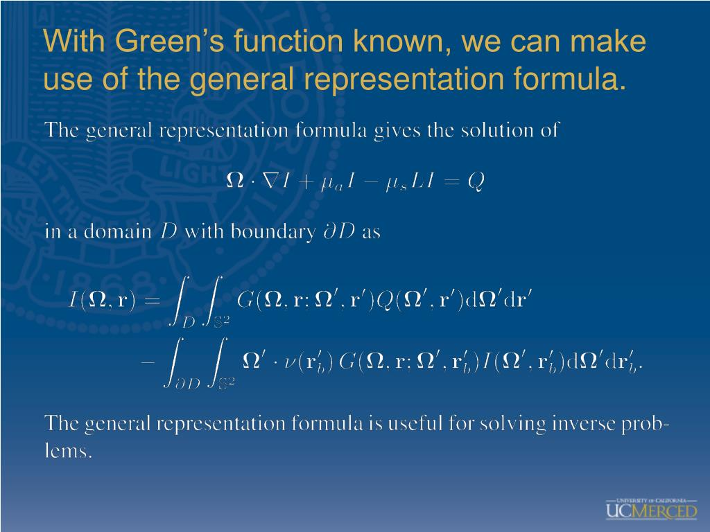 With Green's function known, we can make use of the general representation formula.