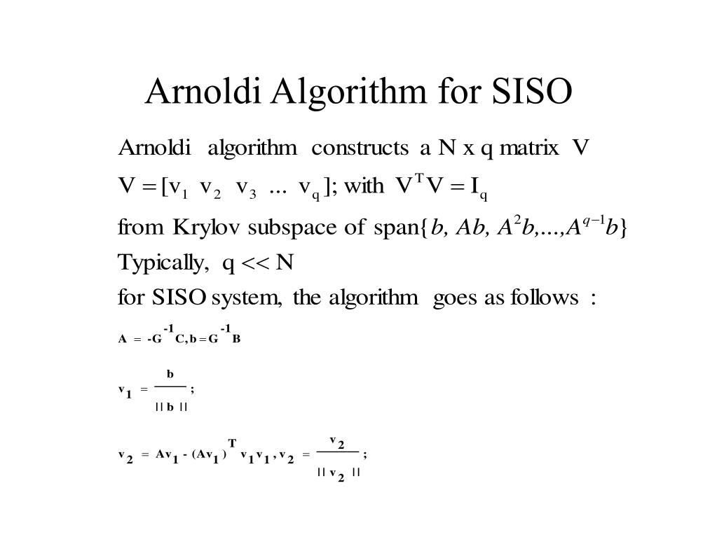 Arnoldi Algorithm for SISO
