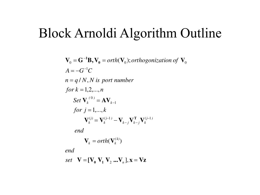 Block Arnoldi Algorithm Outline