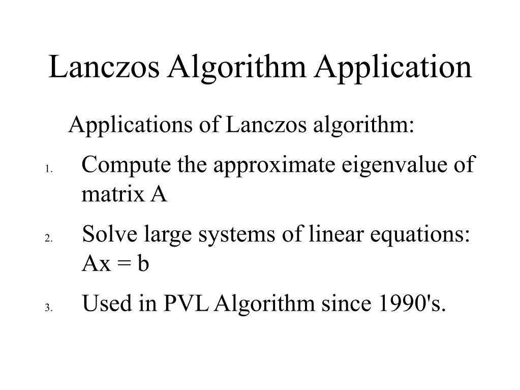 Lanczos Algorithm Application