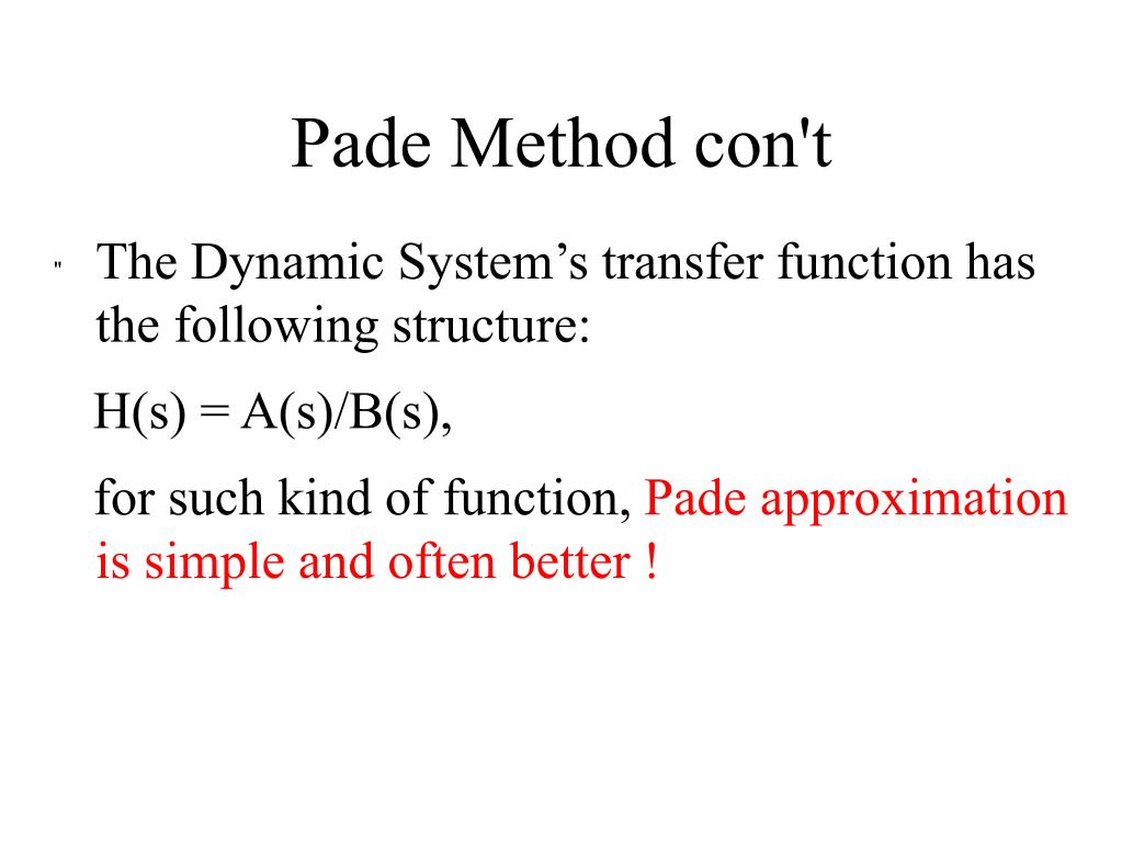 Pade Method con't