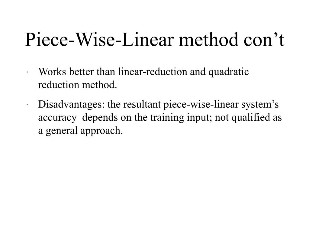 Piece-Wise-Linear method con't