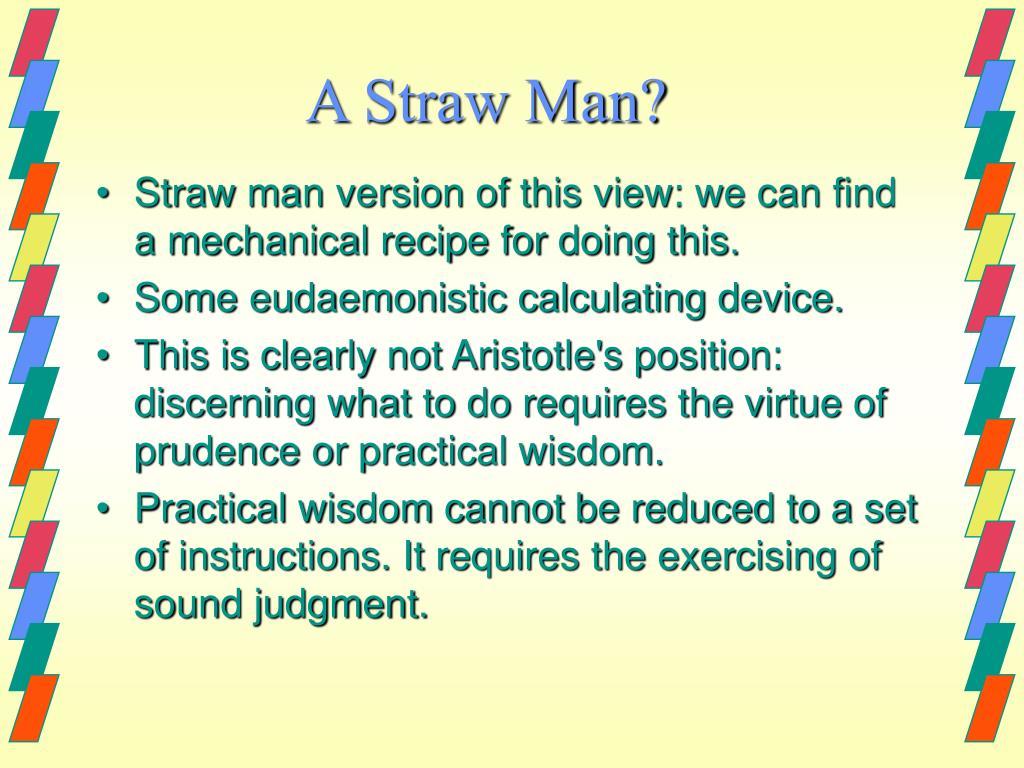A Straw Man?