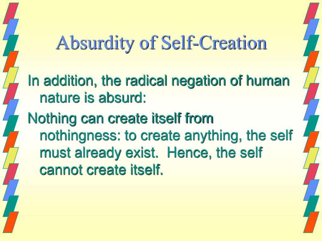 Absurdity of Self-Creation